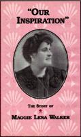 OUR INSPIRATION: THE STORY OF MAGGIE LENA WALKER: VHS Artwork