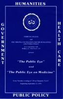 """""""The Public Eye"""" & """"The Public Eye on Medicine"""""""